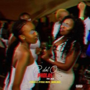 PdotO - Pholas Ft. Blaklez, N'veigh, Muzee & Sbuda Juice